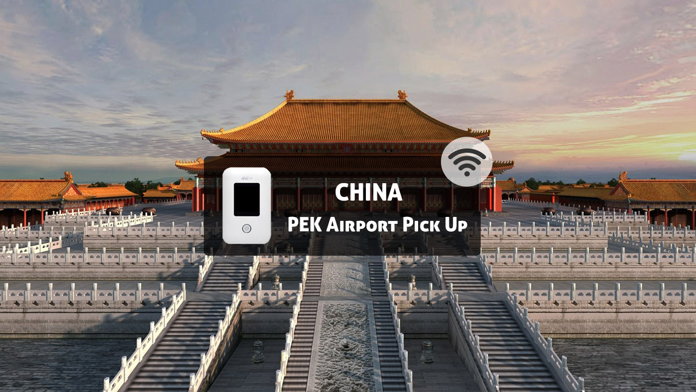 4G WiFi (Beijing Airport Pick Up) for China